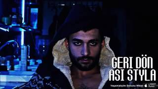 Asi StyLa   Geri Dön   2016 Official Video