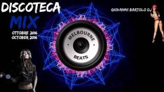 DISCOTECA MIX OTTOBRE 2016 || TORMENTONI HOUSE REMIX MELBOURNE COMMERCIALE #20