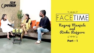 Nagraj Manjule & Rinku Rajguru (Sairat) Interview| Part 1| Face Time