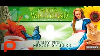 Alice's Adventures in Wonderland - Full Original Movie Starring Peter Sellers
