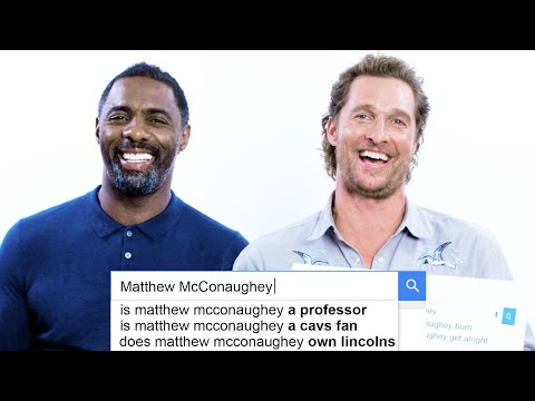 Matthew McConaughey & Idris Elba Answer the Web s Most Searched Questions WIRED