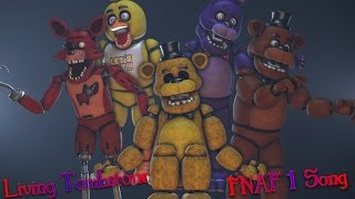 FNAF 1 Song By The Living Tombstone [FNAF SFM]