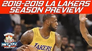 LA Lakers 2018-2019 Season Preview (feat The Schmo) | Hoops N Brews