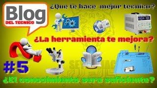 BLOG #5 QUE TE HACE MEJOR TECNICO