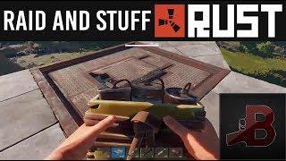 Raid And Stuff - Rust