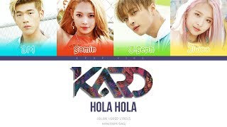 KARD(카드) - Hola Hola  (Color coded Han|Rom|Eng Lyrics)