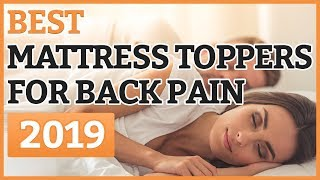 Best Mattress Toppers For Back Pains 2018 – TOP 11 Mattress Topper For Back Pains