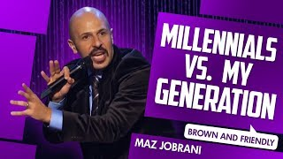 """Millennials VS my Generation"" - Maz Jobrani (Brown & Friendly)"