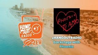 #HangoutRadio 2017 | Phoenix
