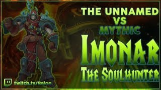 The Unnamed - Imonar the Soulhunter Mythic Guardian PoV