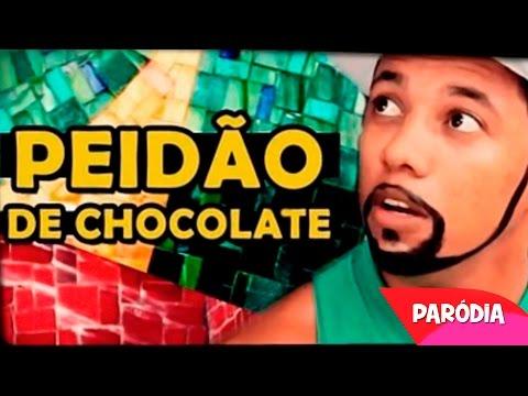 PEIDÃO DE CHOCOLATE Paródia Naldo Amor de Chocolate