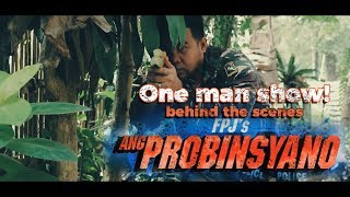 FPJ's Ang Probinsyano april 6 2018 - One man show - Behind the scenes
