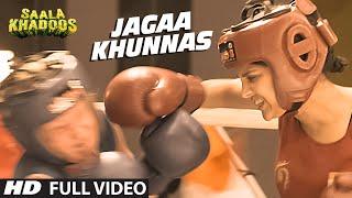 JAGAA KHUNNAS FULL VIDEO Song   SAALA KHADOOS   R. Madhavan, Ritika Singh   T-Series