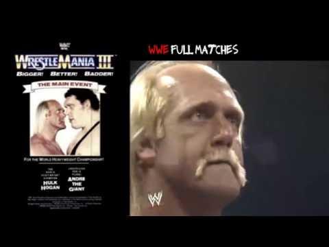 Wwe wrestlemania lll Hulk Hogan vs Andre The Giant full match