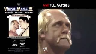 Wwe wrestlemania lll - Hulk Hogan vs Andre The Giant full match