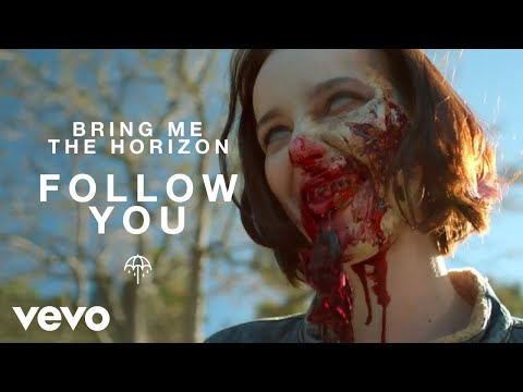 Bring Me The Horizon - Follow You (Official Video)