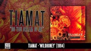 Tiamat - Do you dream of me
