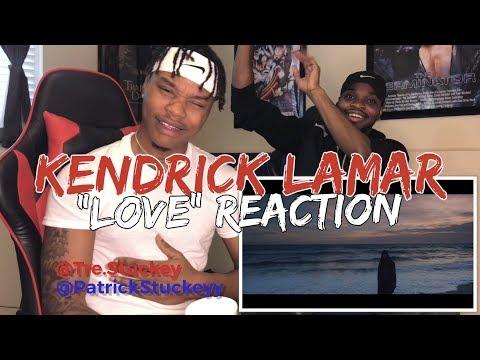Kendrick Lamar - LOVE. ft. Zacari - REACTION