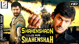 Shahenshaon Ka Shahenshah - Dubbed Hindi Movies 2017 Full Movie HD l Vishal, Reema Sen