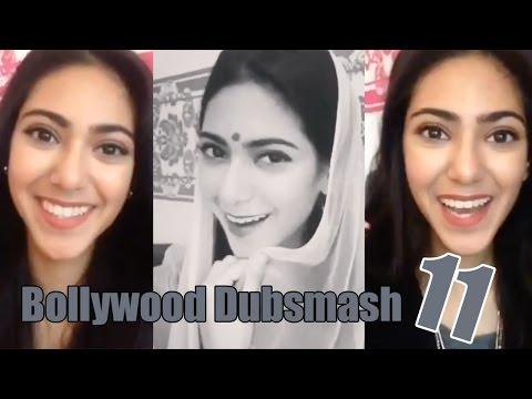 My Bollywood Dubsmash Videos⎪Part 11