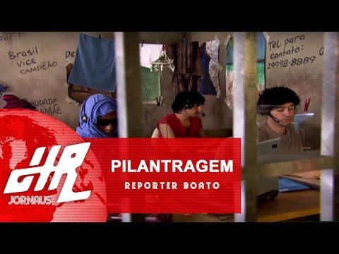 Pilantragem | Reporter Boato