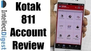 Kotak 811 Review- Open Zero Balance Account On Your Smartphone In 5 Minutes