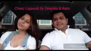 Tu cheez lajawab by rakesh deepika