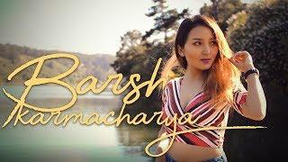 Video Portrait: Barsha Karmacharya (K-Rain)