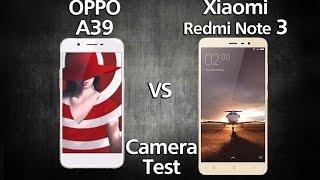 Oppo A39 vs Xiaomi Redmi Note 3 Pro - Camera Test