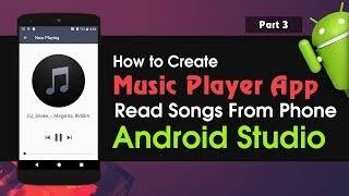 Android Studio Tutorial How to Create Music Player Application | Read Songs From Phone Part 3
