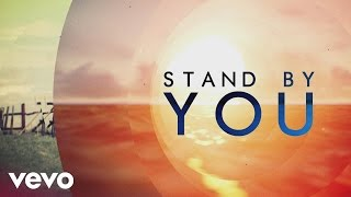 Rachel Platten - Stand By You (lyric)