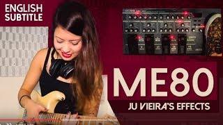 Juliana Vieira: BOSS ME-80 (Easier and Quick)