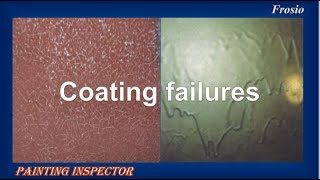 coating failures - Painting inspector - Frosio.