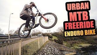 URBAN MTB FREERIDE ON MY ENDURO BIKE!