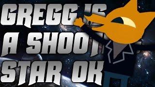 Gregg is a shooting star ok