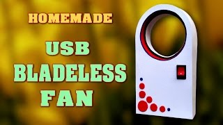 How to make Bladeless Fan at home - DIY USB Homemade Dyson Fan Air Multiplier
