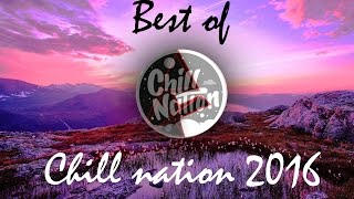Best of chill nation 2016