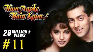 Hum Aapke Hain Koun Full Movie | (Part 11/17) | Salman Khan, Madhuri | New Released Full Hindi Movie