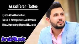 Download Asaad Farah - Tattoo /أسعد فرح - تاتو 3Gp Mp4