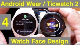 4 Android Wear/Ticwatch 2 Watch Face Design with WatchMaker: Adding Elements