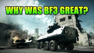 Why Was Battlefield 3 So Great?