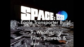 MPC 1/48 Space: 1999 Eagle Transporter(# 874) Part 9