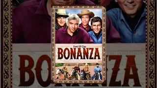 Bonanza - Feet Of Clay