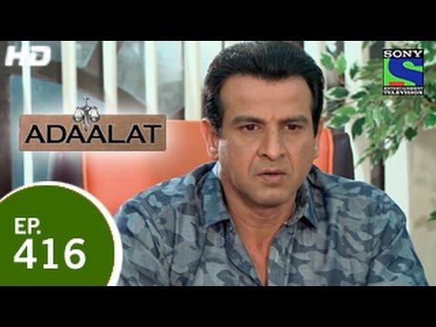 Adaalat - अदालत - Samay Kaal Ki Dhaal - Episode 416 - 26th April 2015