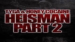 Tyga & Honey Cocaine - Heisman Part 2 (Instrumental)