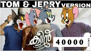 Queen Malayalam Movie -Trailer |Tom and Jerry version | Fantasy Freedom|