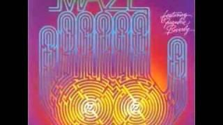 Maze Feat. Frankie Beverly - You