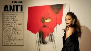 ANTI -  RIHANNA [Full Album Live]