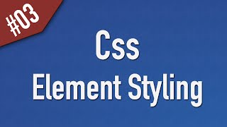 Learn Css in Arabic #03 - Element Styling