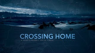 Crossing Home: A Skier's Journey | Series Finale